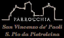 Parrocchia S. Vincenzo de\' Paoli - Chiesa S. Pio da Pietrelcina